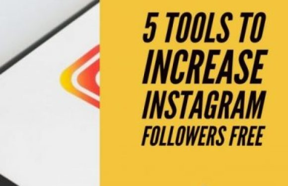 5 Tools to increase Instagram followers free