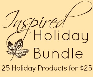 Inspired Holiday Bundle - 25 products for holiday inspiration at only $25 #InspiredBN