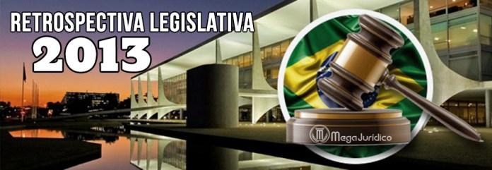 retrospectiva legislativa 2013