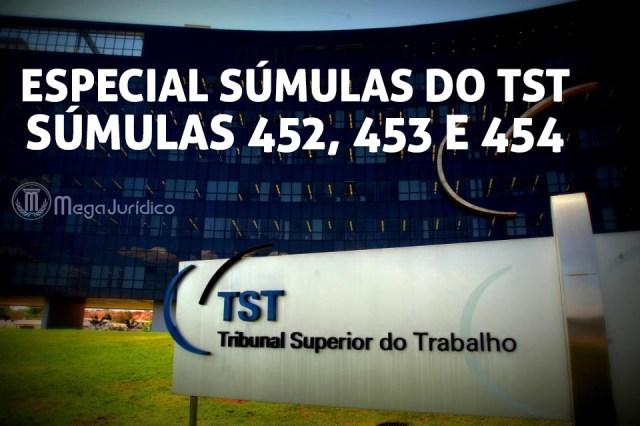 especial sumulas 452 453 454 TST