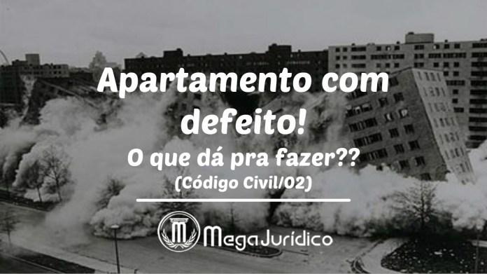 Apartamento com defeito!