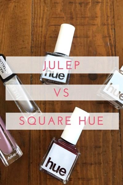 Julep vs. SquareHue Unboxing