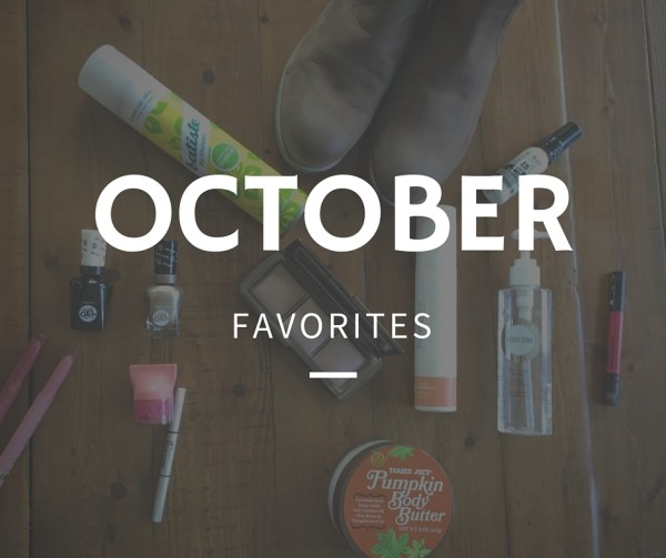 October Favorites - Megan & Wendy