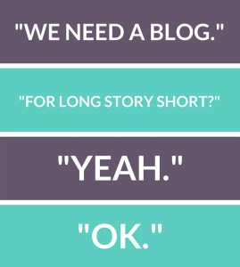 We Need A Blog. Ok!