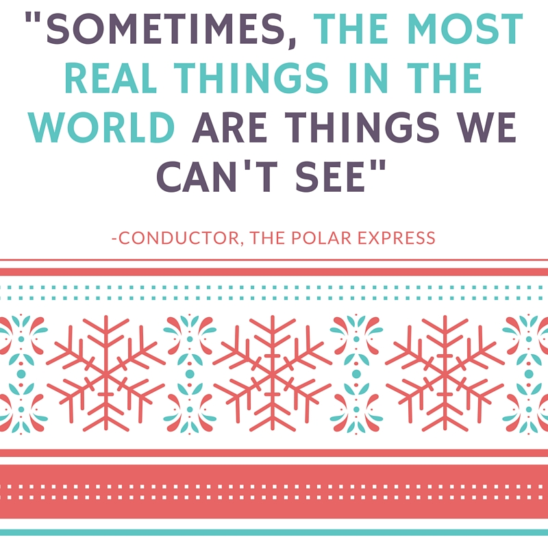 Polar Express Quote - Megan and Wendy Top Ten Holiday Movies