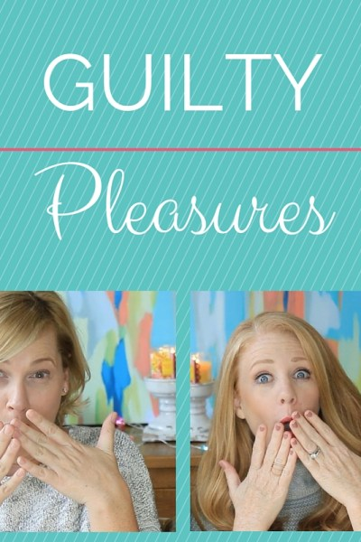 Guilty Pleasures Tag