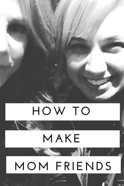 VIDEO: How to make mom friends. Sharing strategies that have worked for us.