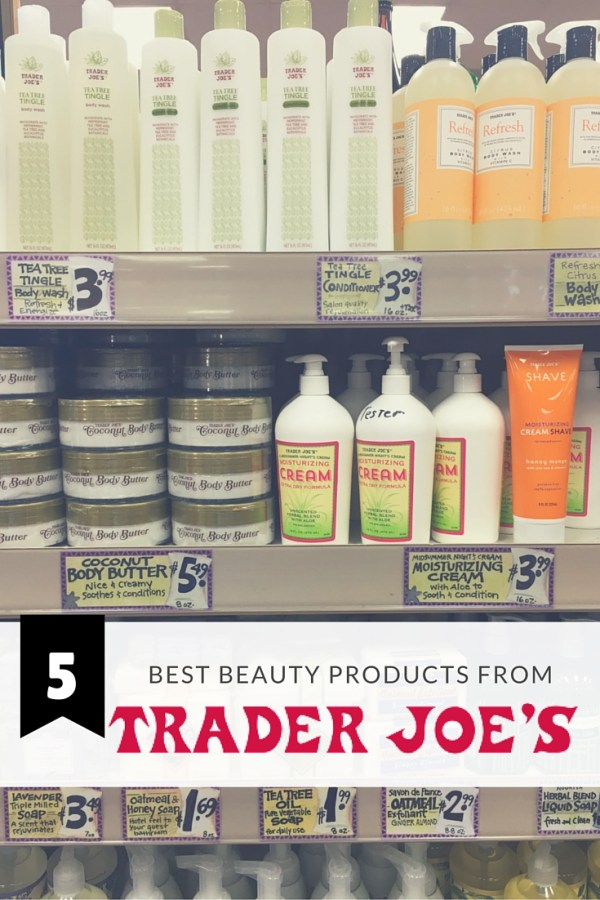 UPDATED! 5 Best Beauty Products from Trader Joe's