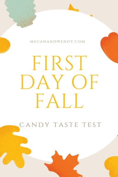 First Day of Fall Taste Test