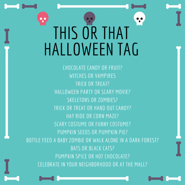 This or That Halloween Tag - Tell everyone what you love and hate about halloween. Are you all about the silly or the scary? Vampires or witches? Complete the This or That Tag in a blog post, video or even on Facebook!