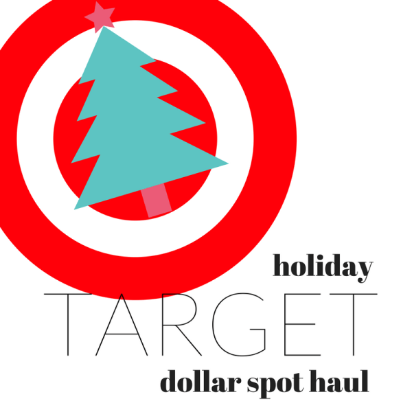 Target Holiday Dollar Spot Haul Video