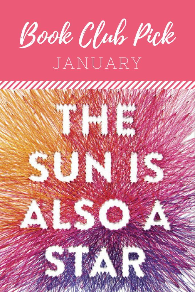 January Book Club Pick - The Sun is Also a Star