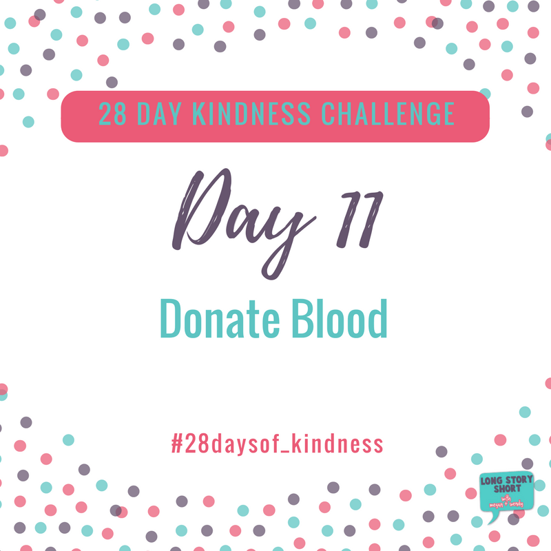 Kindness Challenge Days 11 & 12: Donate Blood & Food