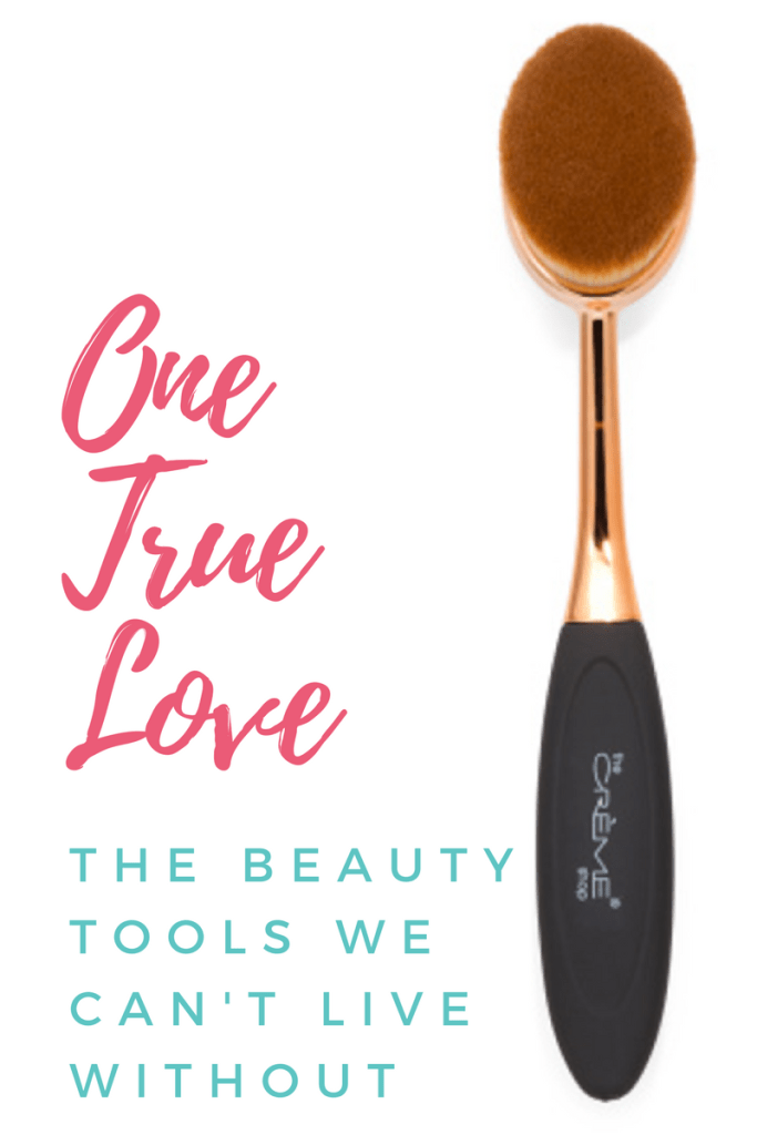 One True Love – The Beauty Tools We Can't Live Without