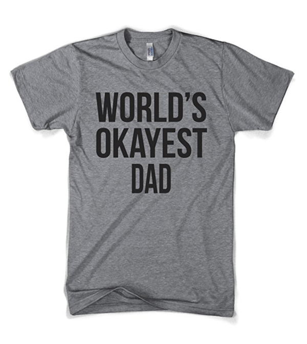 World's Okayest Dad Shirt