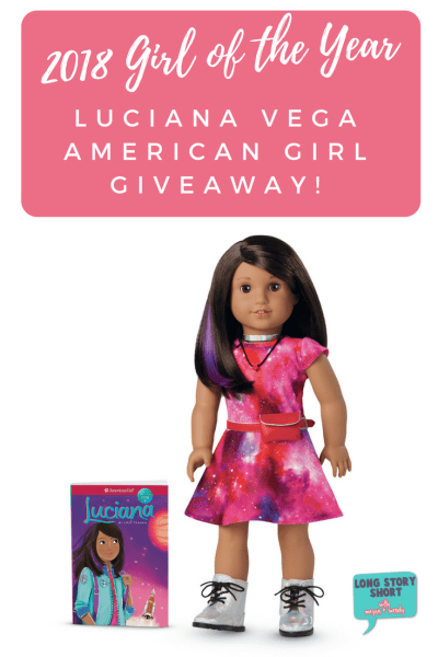 Luciana Vega Girl of the Year 2018 American Girl Giveway