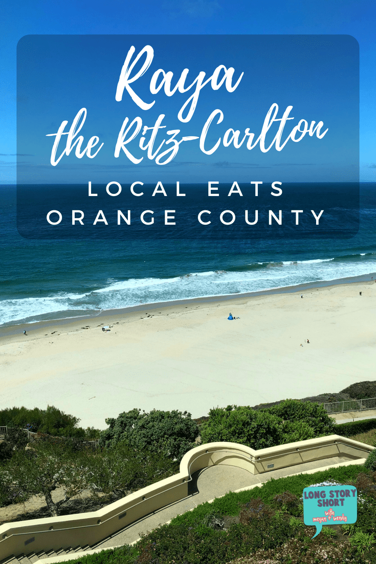 RAYA at The Ritz-Carlton offers sweeping views of the Pacific and Richard Sandoval's signature spices on the menu. But, you'll never believe what made us weak in the knees. RAYA at The Ritz Carlton, Laguna Niguel, Orange County