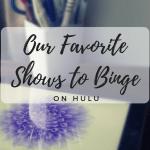 Three Shows to Stream on Hulu