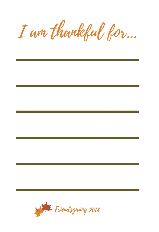 Free Printable Friendsgiving Place Cards - Use these place cards in your place settings as you host a Friendsgiving ! Create your own Thanksgiving traditions by trying new recipes, skipping appetizers and going BIG on desserts!