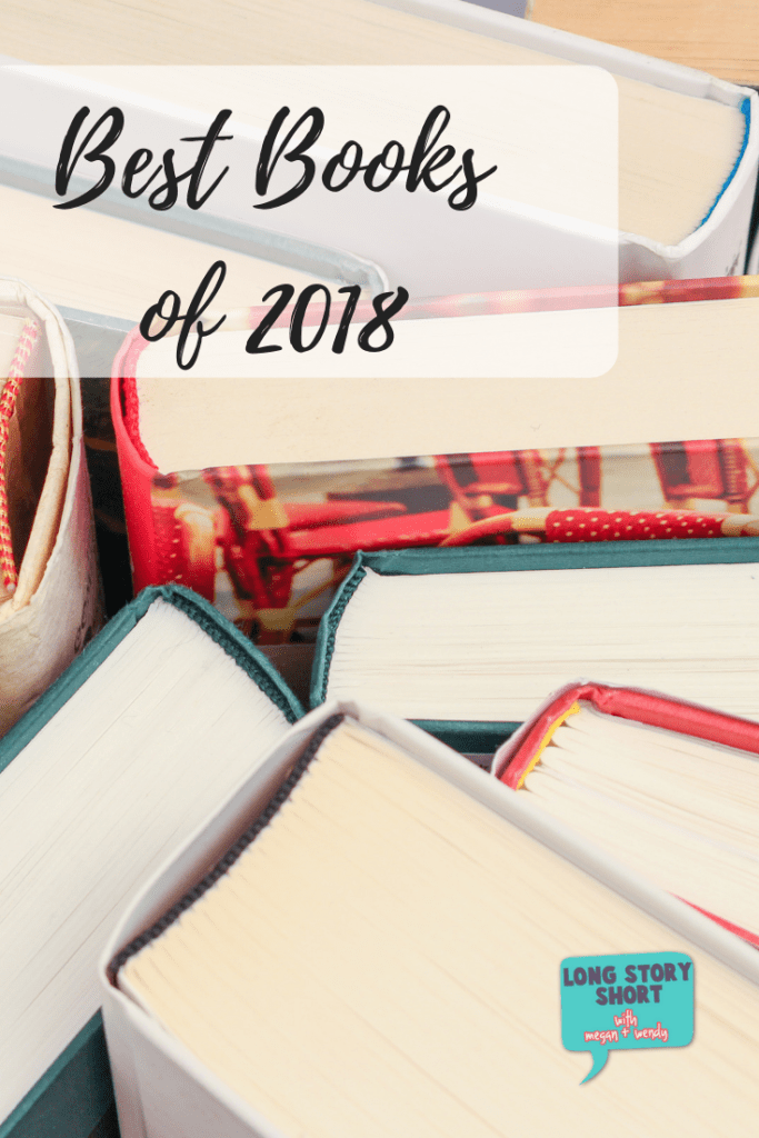 Look no further for the best books of 2018 - we've got the best in suspense, memoir, murder, literary fiction and self-help!