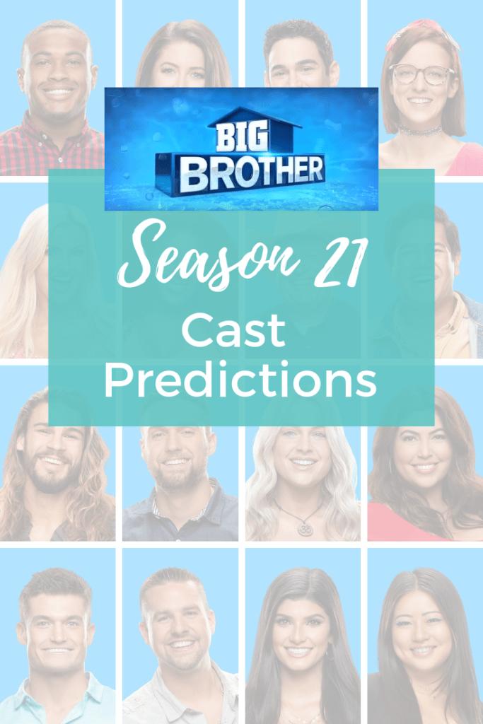 Big Brother Season 21 Cast Predictions