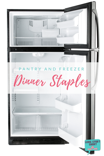 Freezer and Pantry Staples for Dinner