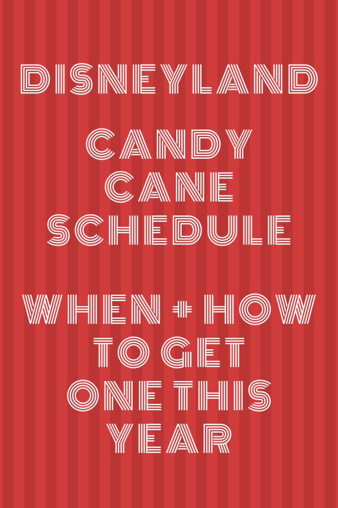 Disneyland Candy Canes are not only delicious but also hard to get! We're sharing the 2019 schedule and tips on how to get your hands on one this holiday season. | #Disneyland #DisneyCandyCanes #DisneylandChristmas