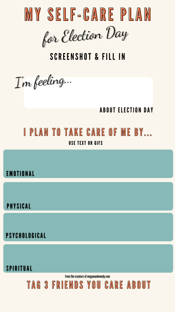 Self care template for Instagram. Save this image or screenshot to create your self-care plan and share on your Instagram or Instagram stories. Be sure to tag @meganandwendylss so we can support you through your self-care journey! #selfcaretemplate #instagramtemplates