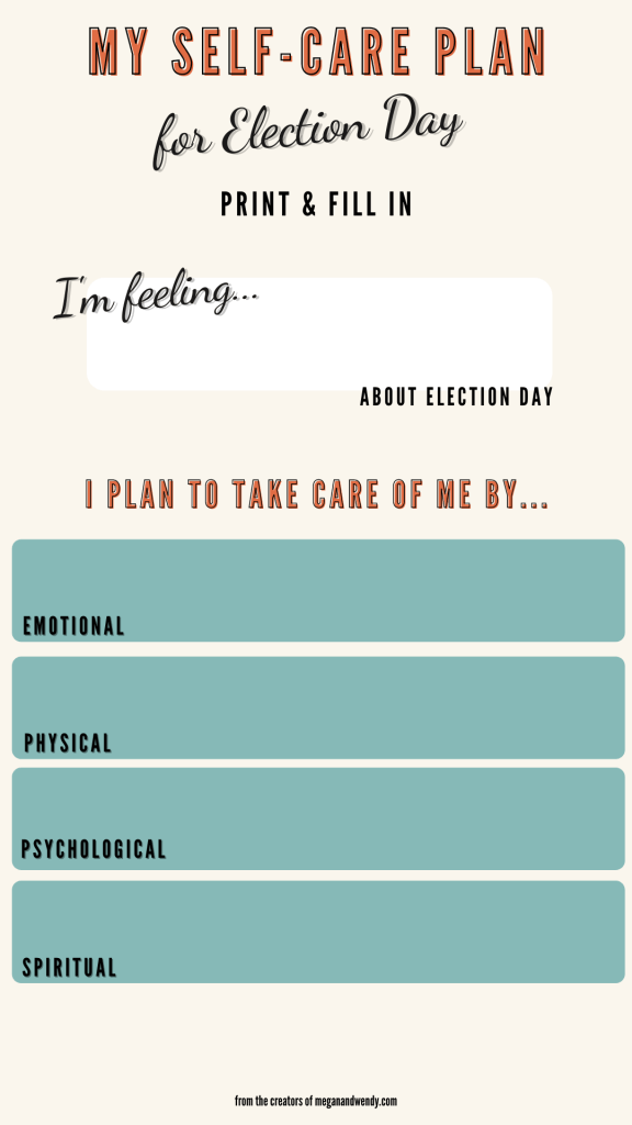 Download and print our exclusive self-care plan for yourself. Create an action plan of self care to combat triggers and stressor for events like Election Day, a wedding, a big move or anything else that makes you feel out of control. Having a solid plan helps contribute to your overall well-being and health. #selfcareplan #freeselfcareprintable