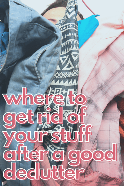 You did it! You've decluttered but now what? Where to get rid of those unwanted items? We're sharing a few go-to organizations where you can donate your items or even sell them and make a few bucks!