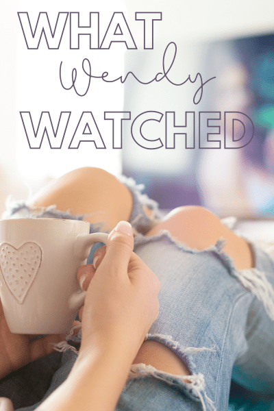 Looking for a few recommendations on what to watch on Netflix and Hulu? Wendy is sharing a few things she watched this month plus notes and recommendations.