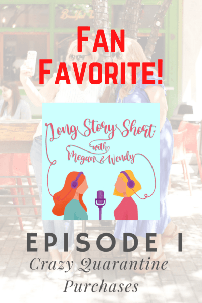 Fan Favorite: Encore of Episode 1. Go back to where it all began as Megan and Wendy relive their very first episode ever!