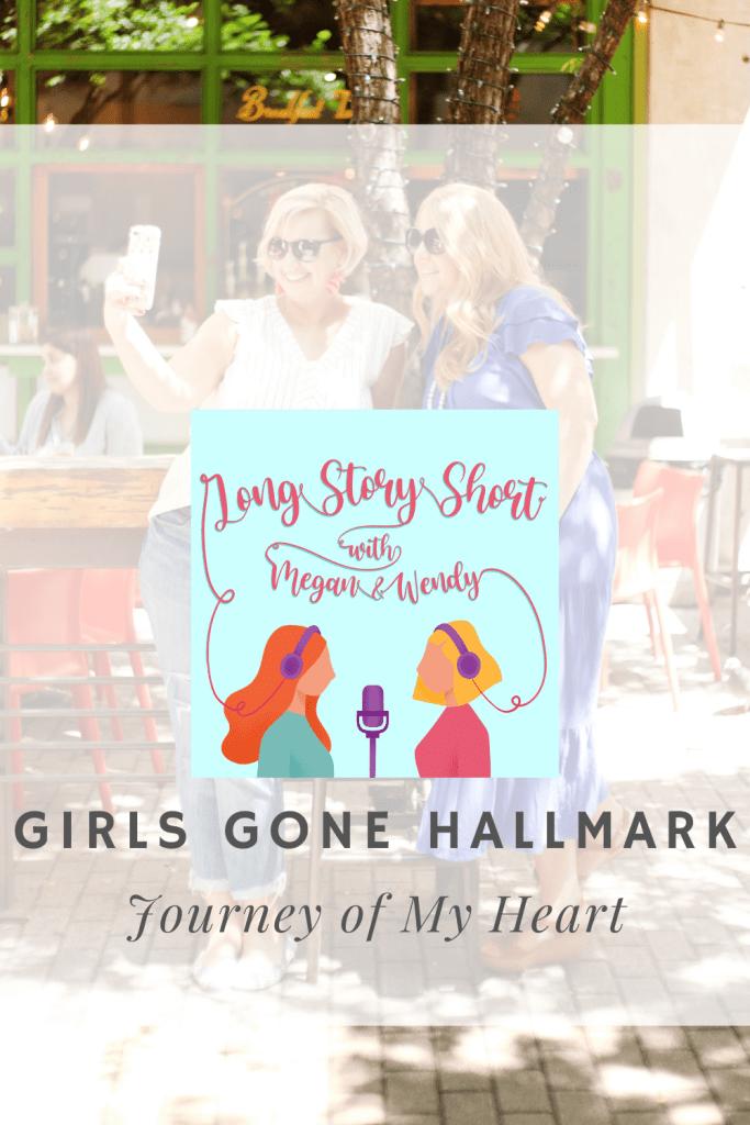 HALLMARK PODCAST EPISODE: Megan and Wendy review the very last movie of the Summer Nights series called Journey of My Heart. #Hallmarkies #HallmarkChannel #HallmarkMovie