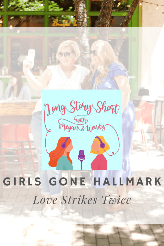 """NEW PODCAST EPISODE: Megan and Wendy recap and review Love Strikes Twice starring Katie Findlay and Wyatt Nash. Love Strikes Twice is a fun, time travel movie where Maggie wishes for a """"do over"""" and is sent back in time 15 years to fix where things went wrong. #Hallmarkies #HallmarkMovies #HallmarkFallHarvest"""