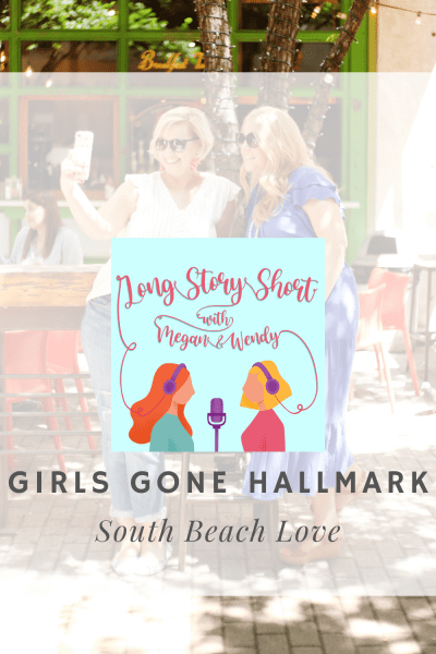 """NEW PODCAST EPISODE: Megan and Wendy recap and review Hallmark Channel's newest movie """"South Beach Love"""" which premiered on October 9, 2021 as part of the Fall Harvest line up. #Hallmarkies #WilliamLevy #HallmarkMovies"""