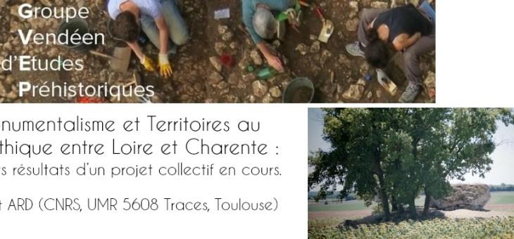 Conférence de préhistoire et d'archéologie : Monumentalisme et Territoires au Néolithique entre Loire et Charente : Premiers résultats d'un projet collectif en cours.