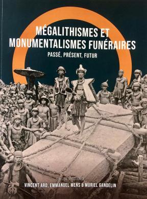 Couverture de l'ouvrage mégalithisme et monumentalismes funéraires