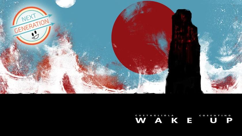 #NextGeneration – Wake Up, il sorprendente lavoro di Custagliola e Cosentino
