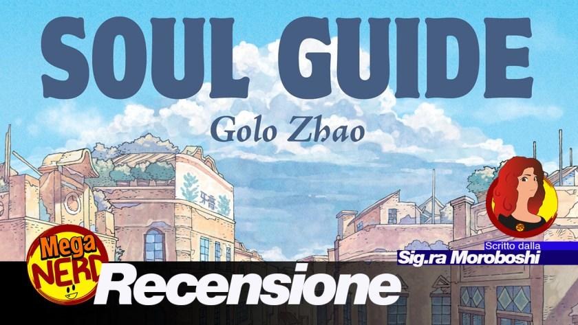 recensione soul guide