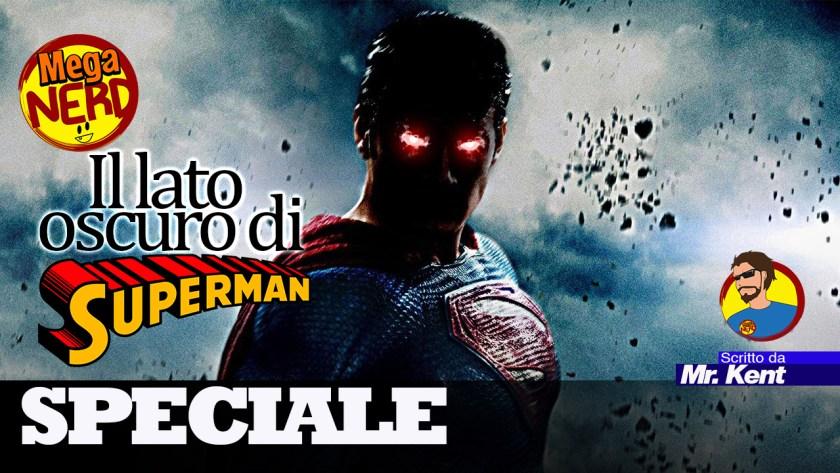 speciale superman il lato oscuro