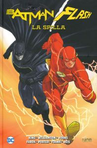 Batman/Flash: La Spilla