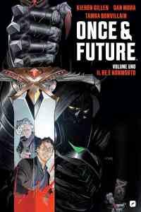 Once and Future vol. 1 - Il Re è Nonmorto