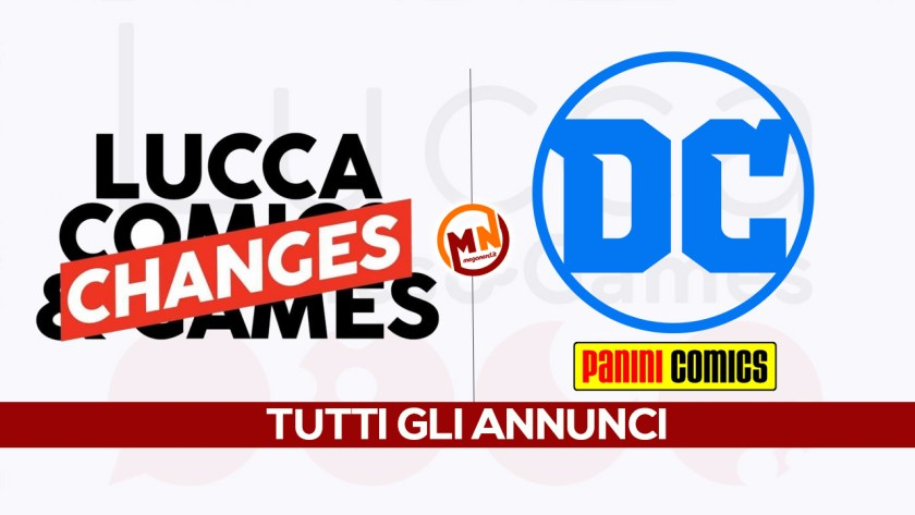 lucca changes panini dc annunci