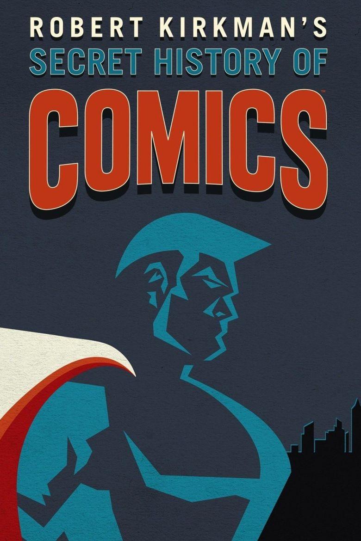 Comics - La Storia Segreta Episodio 1: la Marvel e i suoi Eroi
