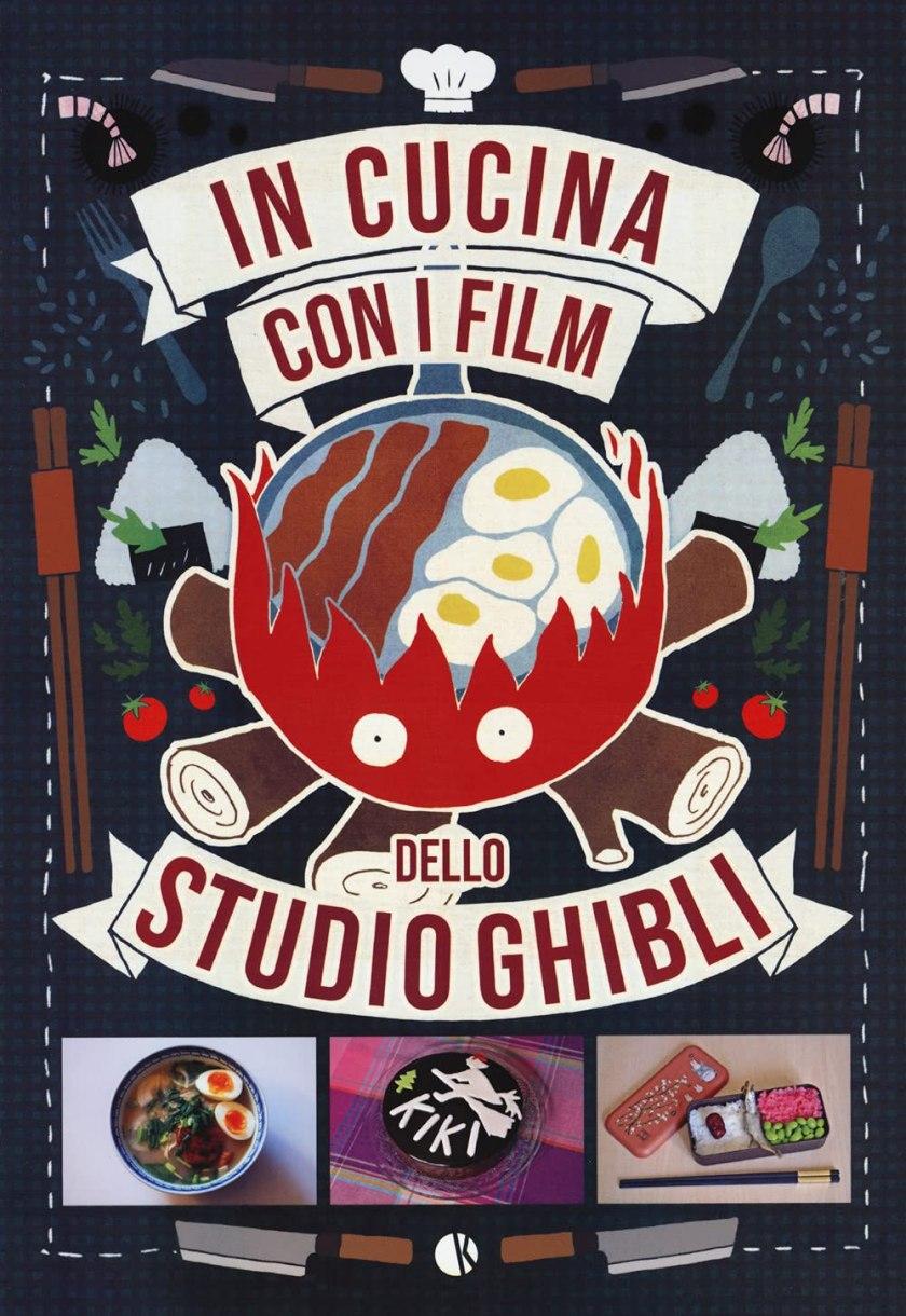 Studio Ghibli - Tutti in cucina con il libro di ricette