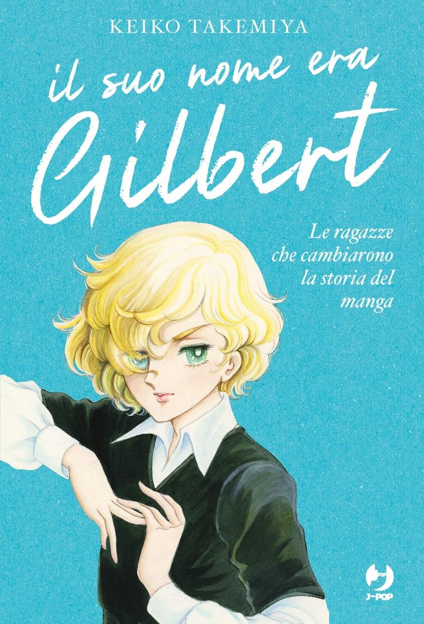 Il suo nome era Gilbert - Le ragazze che cambiarono la storia del manga