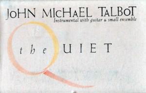 John Michael Talbot The Quiet
