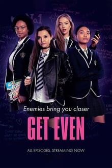 Get Even Season 1 Complete_5f28643386a15.jpeg