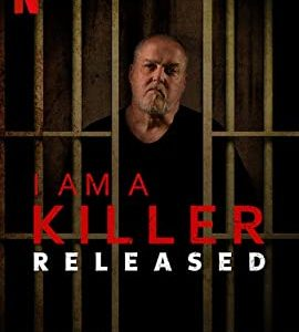 """I Am a Killer: Released – TV Series (2020)  – Also known as """"A Killer Uncaged""""_5f4bdecbc45fb.jpeg"""