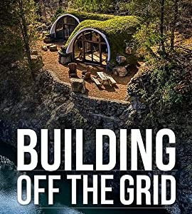 Building Off the Grid – TV Programs (2014-2020)_5f8099446e2ef.jpeg